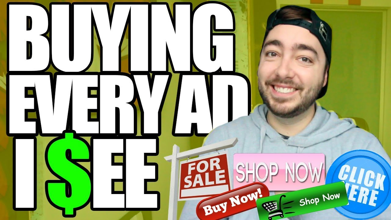 2cbd1334df4f Buying Every Advertisement I See! (NOT CLICKBAIT) - YouTube