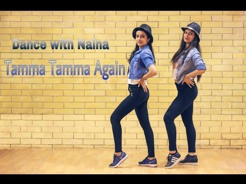 Tamma Tamma Again| Dance choreography| Badrinath ki Dulhania| Naina Chandra