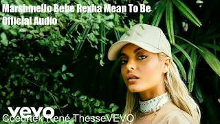 Marshmello ft. Bebe Rexha  - Meant to. be (Official Audio)