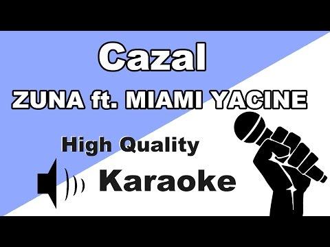 🔴🎤ZUNA - CAZAL feat. Miami Yacine - Instrumental/Karaoke Universe HD🎤🔴