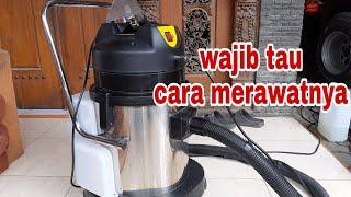 Cara Menggunakan dan Merawat Vacum Extractor | Alat Cuci Sofa, springbed, Jok mobil