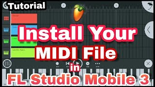 Install Your Any MIDI File in FL Studio Mobile 3