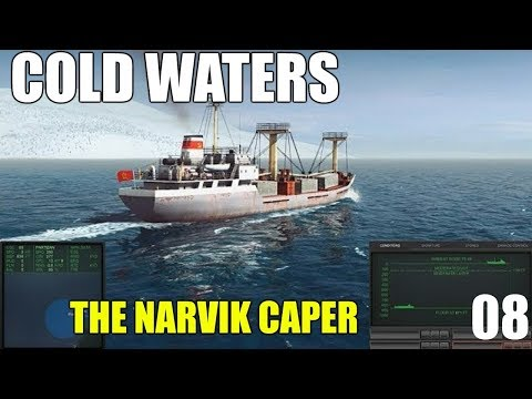 """Cold Waters """"The Narvik Caper"""" Mission"""
