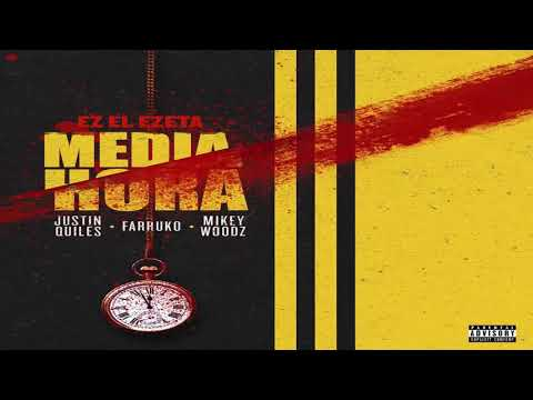 Justin Quiles x Farruko x Miky Woodz - Media Hora (Audio Official)