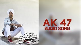 AK 47 | Diljit Dosanjh | Hero Naam Yaad Rakhi | Audio Song | Speed Records