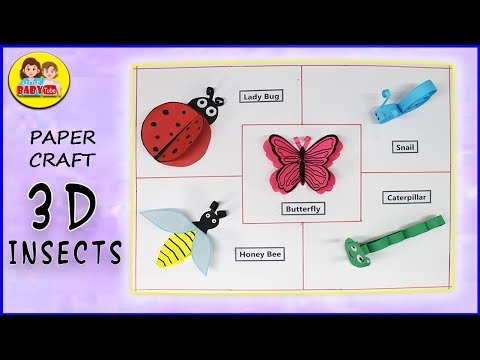 3D Insects Paper Crafts - DIY Kids Projects - Little Baby Tube
