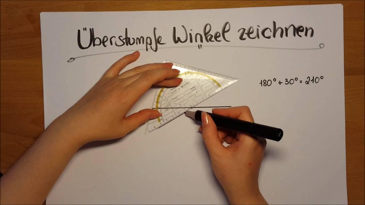 Klasse 6 - Wie zeichne ich einen überstumpfen Winkel? - YouTube