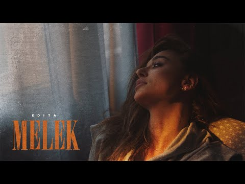Смотреть клип Edita - Melek
