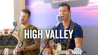 High Valley - She's With Me (Acoustic)