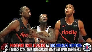 Portland Trail Blazers vs Los Angeles Clippers - Full Game Highlights - March 12, 2019