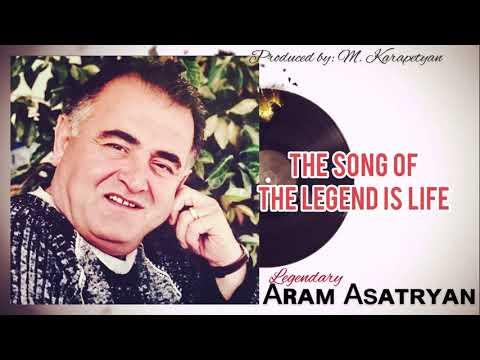 Aram Asatryan • Լեգենդի երգը կյանք է (The Song Of The Legend Is Life) [EXCLUSIVE ALBUM] || © 2020