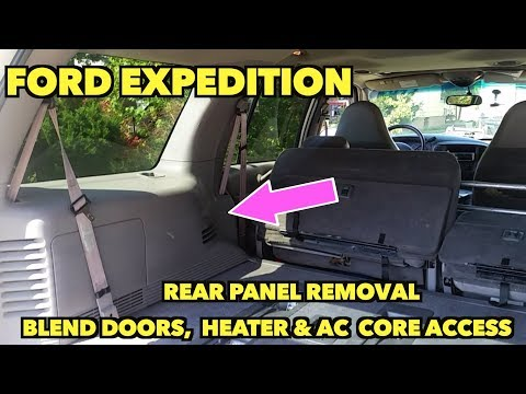 Rear Panel Removal access to heater core & AC unit. Ford Expedition