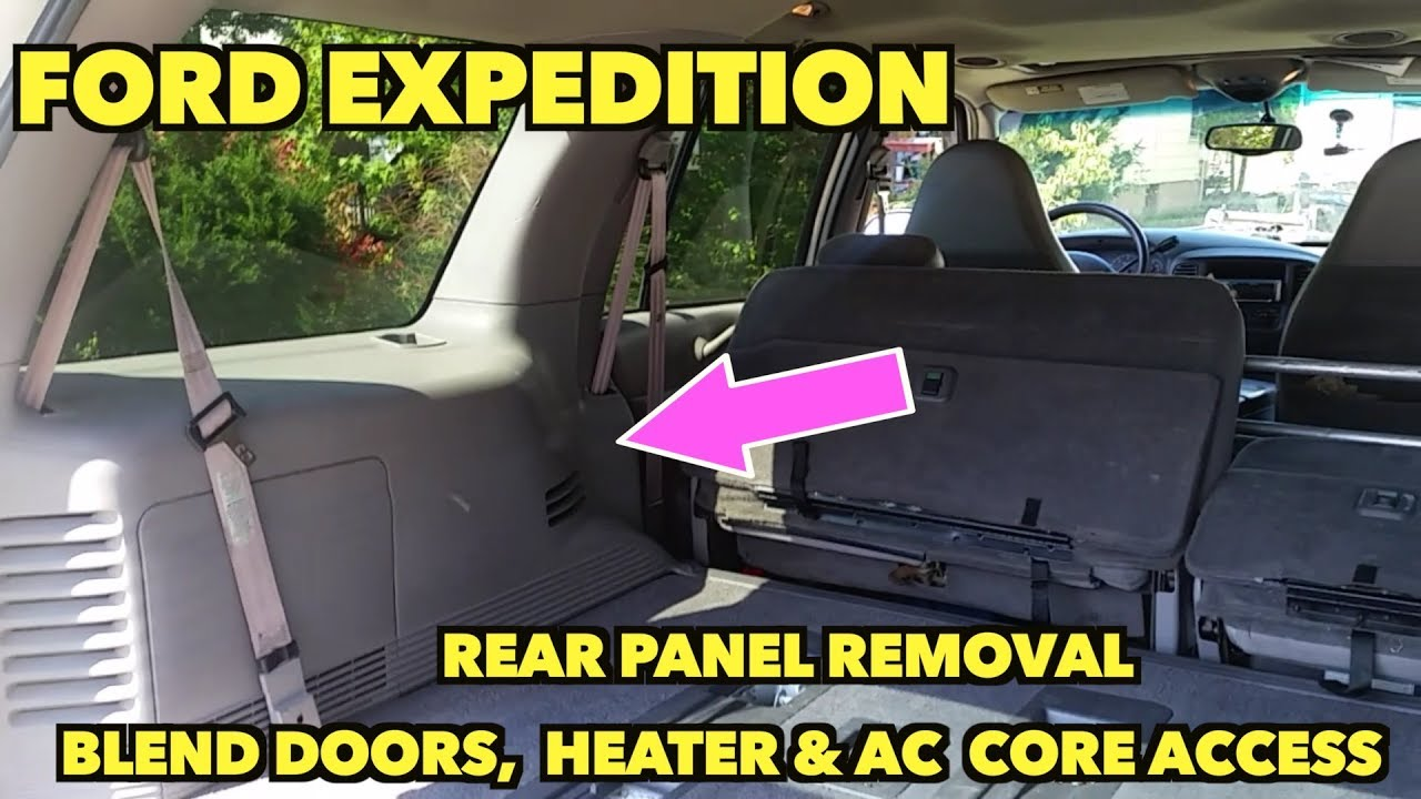 hight resolution of rear panel removal access to heater core ac unit ford expedition
