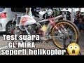 Cek sound GL Mira suara kayak helikopter asli produk Jakarta