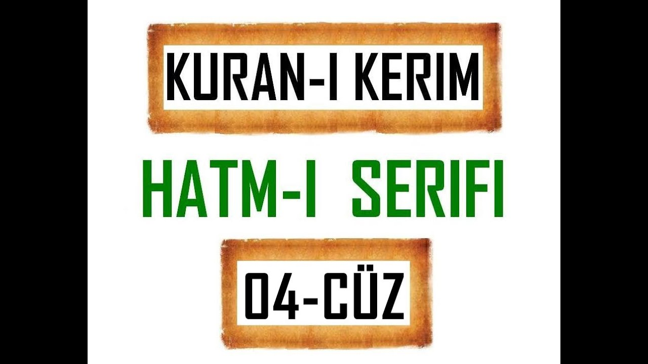 Kuran 4 CÜZ, Kuran Kerim Hatmi Şerif. Hatim arapça türkçe mukabele. Quran muslim islam.