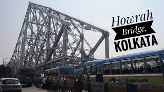 Howrah Bridge: Jembatan Raksasa & Unik di Kolkata 🇮🇳 (2018)