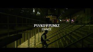 Смотреть клип Psyko Punkz - Dance