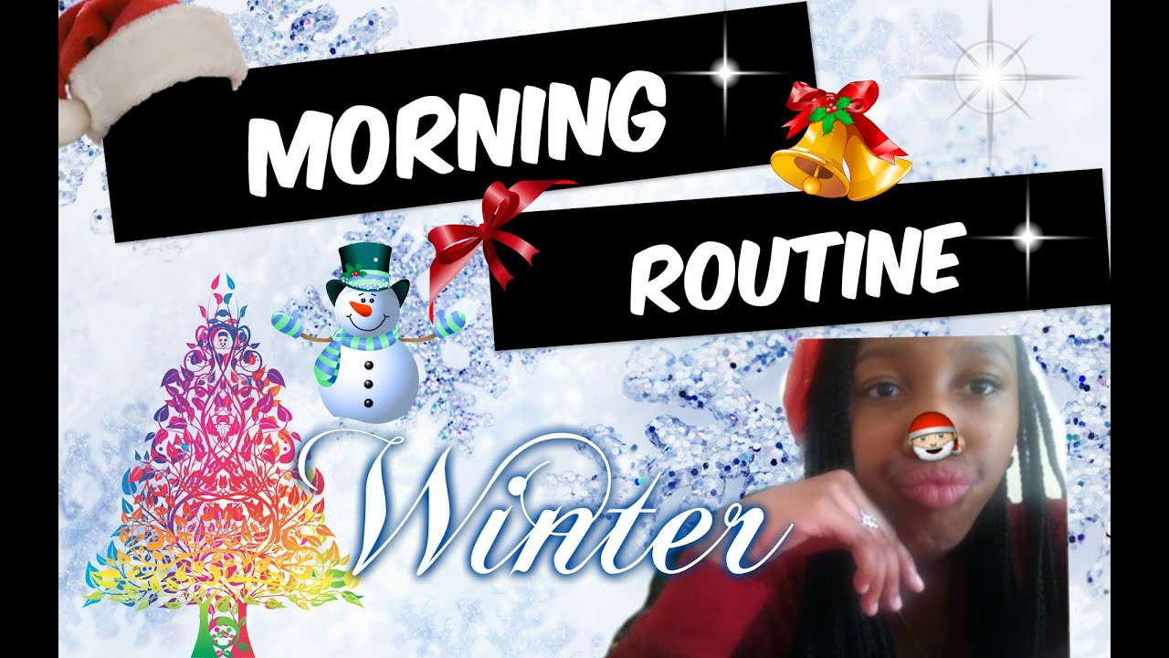 Ma routine du matin hiver my morning routine winter youtube