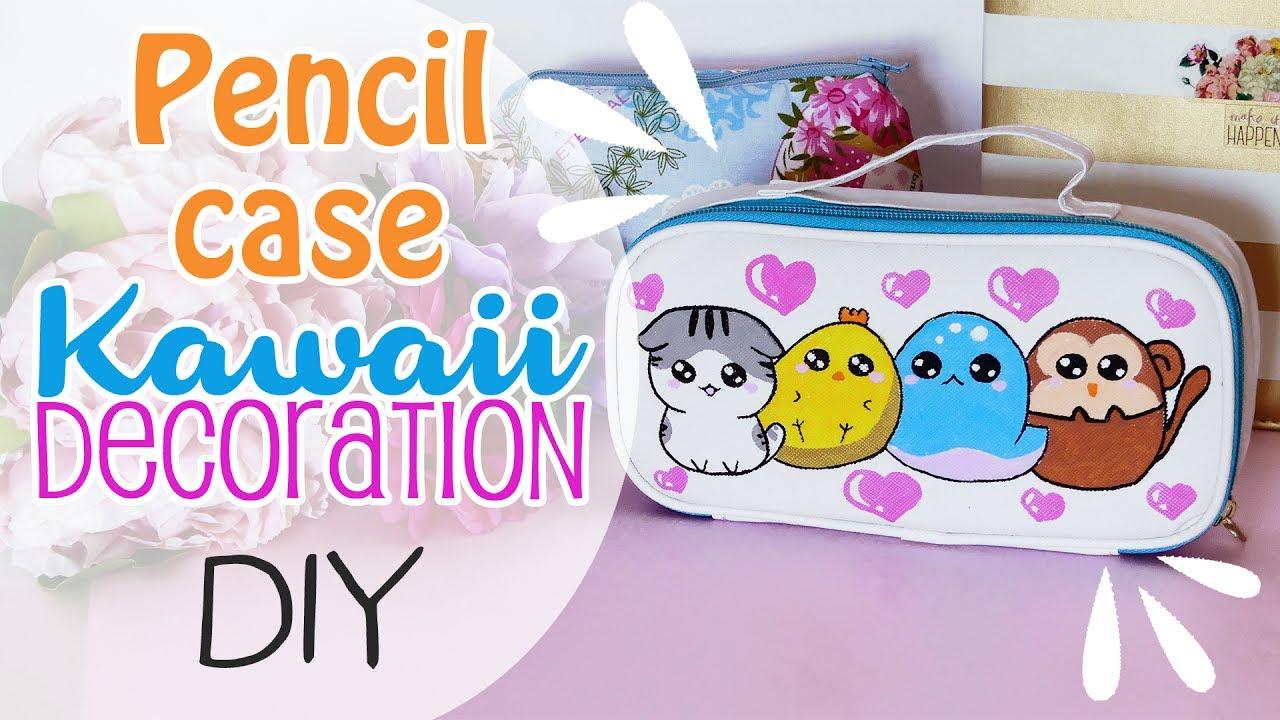 Pencil Case Kawaii Decoration Decorazione Astuccio Kawaii Youtube