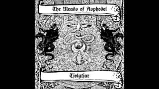 The Meads of Asphodel - You