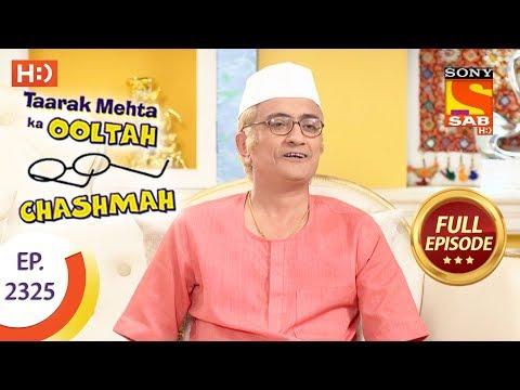 Taarak Mehta Ka Ooltah Chashmah - तारक मेहता - Ep 2325 - Full Episode - 27th October, 2017