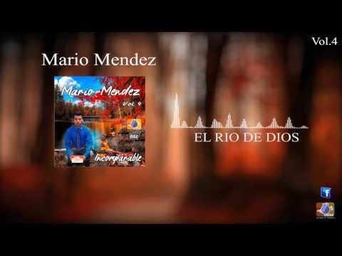 Mario Mendez vol4  El rio de Dios  Música