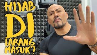 HIJAB DI LARANG MASUK ❌ But Why!?!