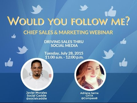 CHIEF Sneak Peak Webinar Series - Would You Follow Me? Driving Sales Thru Social Media