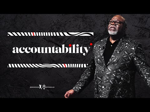 Accountability - Bishop T.D. Jakes