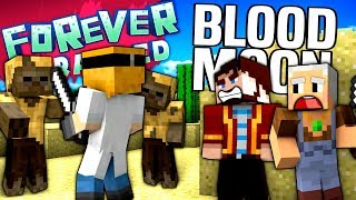 Minecraft - BLOOD MOON - Forever Stranded #7