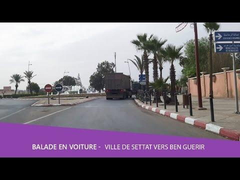 Balade voiture 🚘 ville de settat vers Ben Guerir Maroc