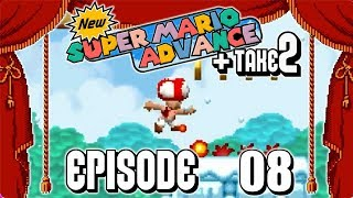 WE GOT FIRE AND MEGA TOAD! | New Super Mario Advance + Take 2 - (HACK) | Episode #08