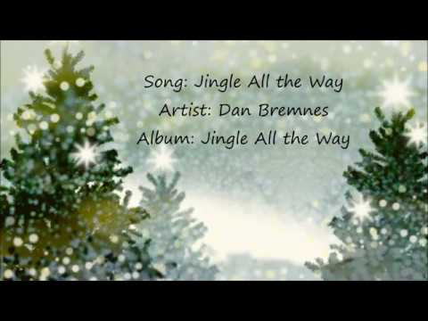 Jingle all the way dan bremnes youtube for Dans way way