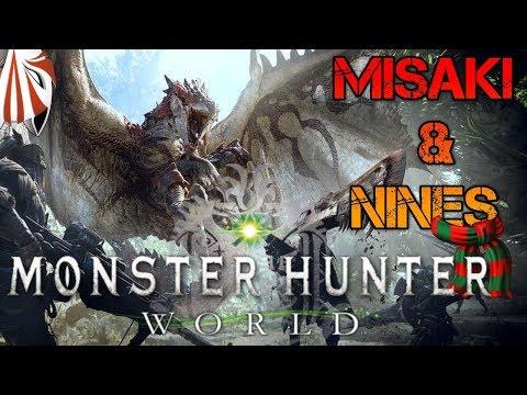 Misaki & Nines Plays - MONSTER HUNTER WORLD!!! - Kushala Problems