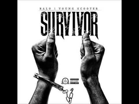 Young Scooter x Ralo - Survive [Prod. By Lody]