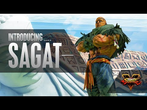 SFV: Character Introduction Series - Sagat