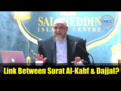 Relationship Between Surat Al-Kahf and Dajjal?