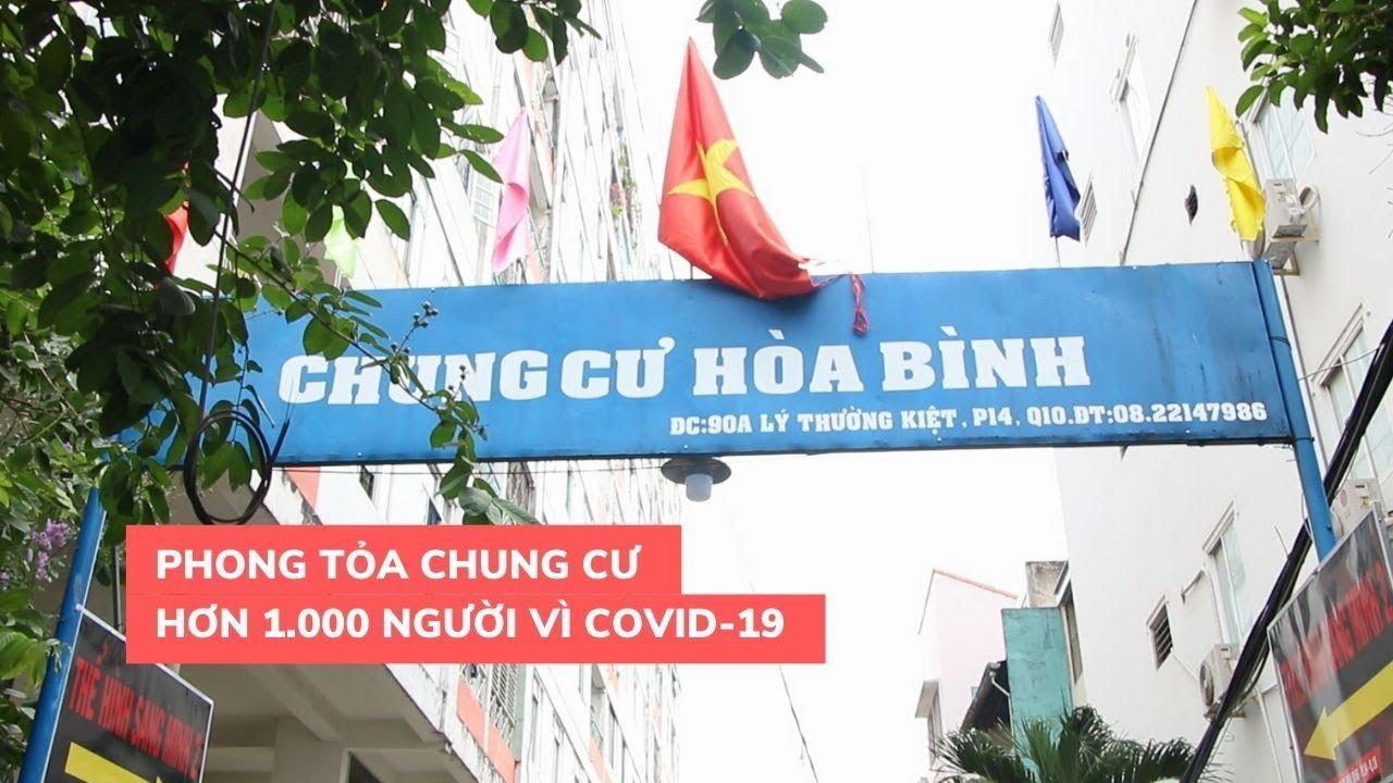 """Phong tỏa chung cư Hòa Bình vì bệnh nhân 48: """"Có gì đâu mà phải sợ"""""""