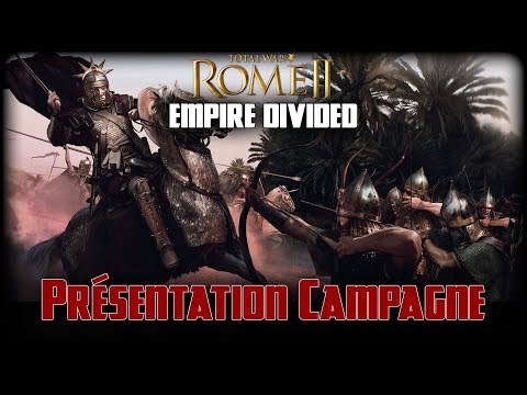 Total War: ROME 2 - Empire Divided - Présentation map de Campagne FR |
