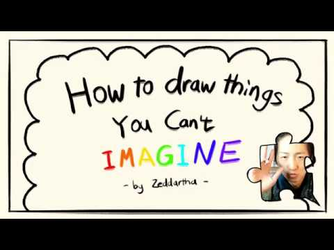 How to draw things you can 39 t imagine episode 1 intro for Something you can draw