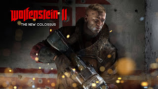 WOLFENSTEIN 2 THE NEW COLOSSUS Blazkowicz