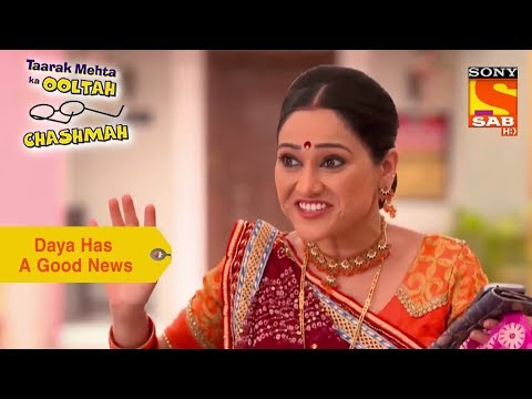 Your Favorite Character | Daya Has A Good News | Taarak Mehta Ka Ooltah Chashmah