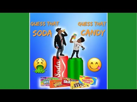 Guess that Soda & Candy gone WRONG!!!!! [Must watch until the end... TRUST ME!]