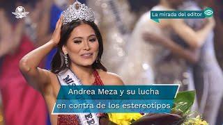 El triunfo de Andrea Meza en Miss Universo, la alegría de México y de Lupita Jones