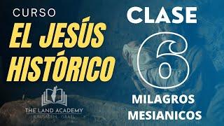 ALERTA! - El Mesías acaba de entrar en Jerusalén... Clase 6 Milagros Mesiánicos.
