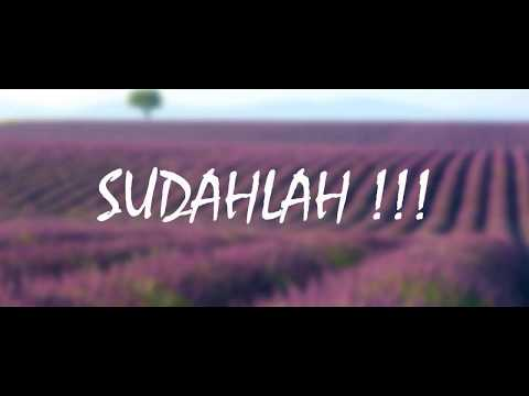 Rap indo Galau SUDAHLAH  - video lyric