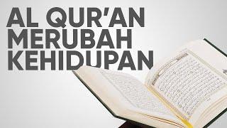 Ceramah Motivasi Islam: Al Quran Mengubah Kehidupan - Ustadz Abdullah Zaen, M.A.