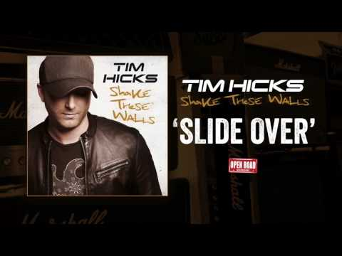Tim Hicks - Slide Over [Audio Only]