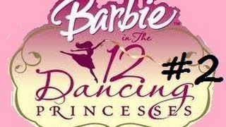 Barbie in the 12 Dancing Princesses (PC) part 2