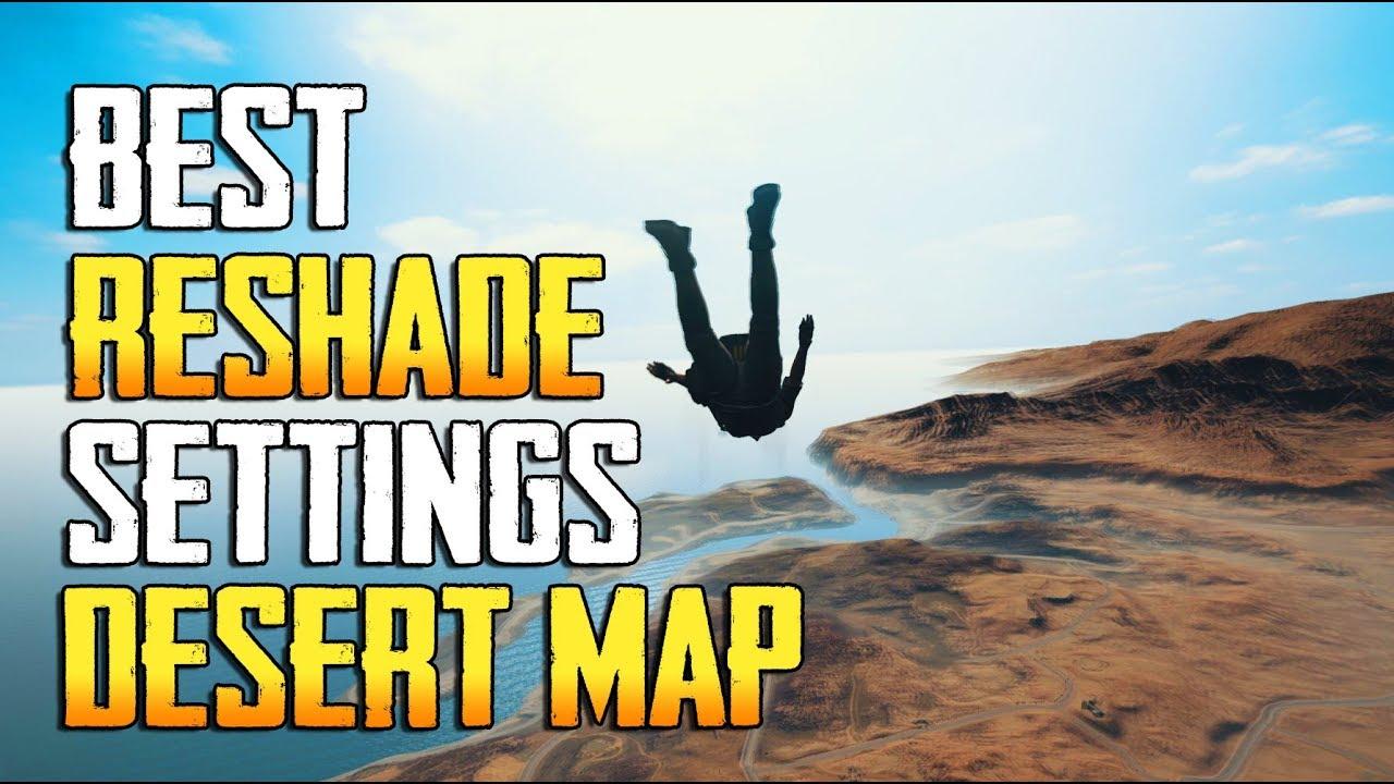 Playerunknown S Battlegrounds Maps Loot Maps Pictures: PLAYERUNKNOWNS BATTLEGROUNDS BEST RESHADE SETTINGS DESERT
